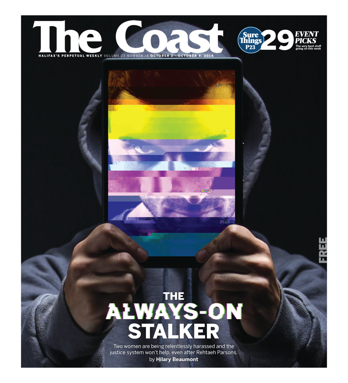 The Coast: The Always-On Stalker